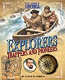 Explorers, Trappers, and Pioneers, Ellen H. Todras, 0753466953