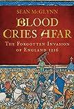 Blood Cries Afar, Sean McGlynn, 0752454625