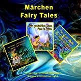 img - for M rchen, Zweisprachig in Deutsch und Englisch. Fairy Tales, Bilingual in German and English: Dual Language Illustrated Book for Children (German and English Edition) (German Edition) book / textbook / text book
