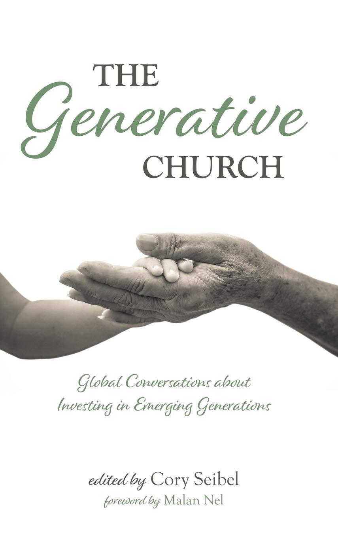 The Generative Church: Amazon.es: Seibel, Cory, Nel, Malan ...