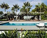 img - for Making L.A. Modern: Craig Ellwood - Myth, Man, Designer book / textbook / text book