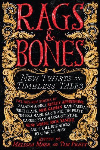 Read Online Rags & Bones: New Twists on Timeless Tales pdf