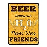 "Cheap Beer Because H20 Never Wins Friends ~ Funny Beer Signs ~ 12"" x 16"" Metal Sign ~ Man Cave, Garage, Basement, Brewery, Bar Accessories & Wall Decor & Gifts ~ Vintage Distressed Look (RK1064RK_12x16)"