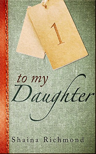 To My Daughter, Book One