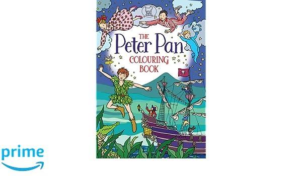 The Peter Pan Colouring Book: Ann Kronheimer: 9781780554358: Amazon ...