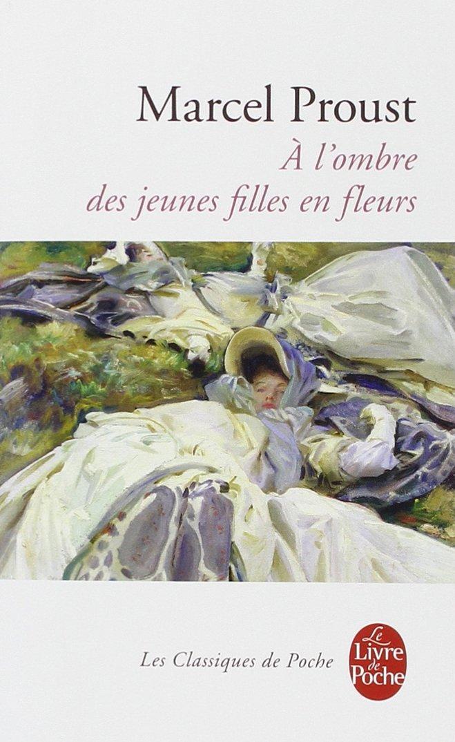 A La Recherche Du Temps Perdu Tome 2 A L Ombre Des Jeunes