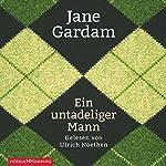 Ein untadeliger Mann (Edward Feathers 1) | Jane Gardam