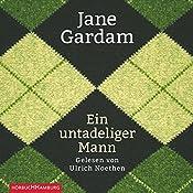Ein untadeliger Mann (Edward Feathers 1)   Jane Gardam