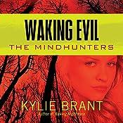 Waking Evil | Kylie Brant