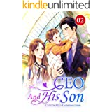 CEO And His Son 2: Blood Transfusion (CEO Daddy's Excessive Love)