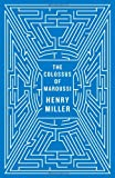 The Colossus of Maroussi, Henry Miller, 0811218570