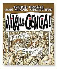 ¡Viva la ciencia! (Fuera de Colección): Amazon.es: Sánchez ...