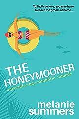 The Honeymooner (A Paradise Bay Romantic Comedy) Paperback