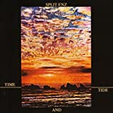 Time and Tide by Split Enz (2007-02-06)