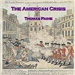 The American Crisis: Common Sense | Thomas Paine