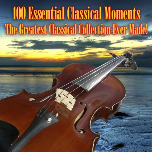 100 Essential Classical Moment...