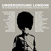 Underground London: Art Music & Free Jazz That Inspired A Cultural Revolution / Various (3CD Capacity Wallet)