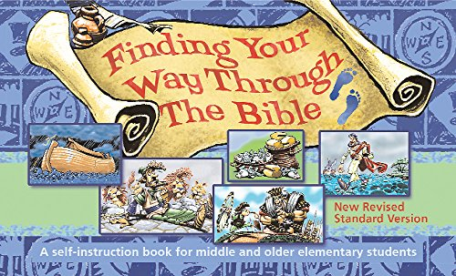 Finding Your Way Through The Bible - NRSV