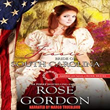 Jessie: Bride of South Carolina: American Mail-Order Bride Series, Book 8 Audiobook by Rose Gordon,  American Mail-Order Brides Narrated by Margo Trueblood