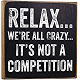 Make-Em-Laugh-Relax-Were-All-Crazy-Wooden-Sign