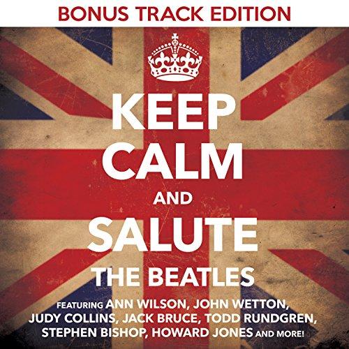 Keep Calm & Salute the Beatles...