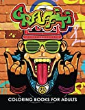 Graffiti Coloring Books: An Adults Coloring Book