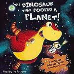 The Dinosaur that Pooped a Planet | Dougie Poynter,Tom Fletcher