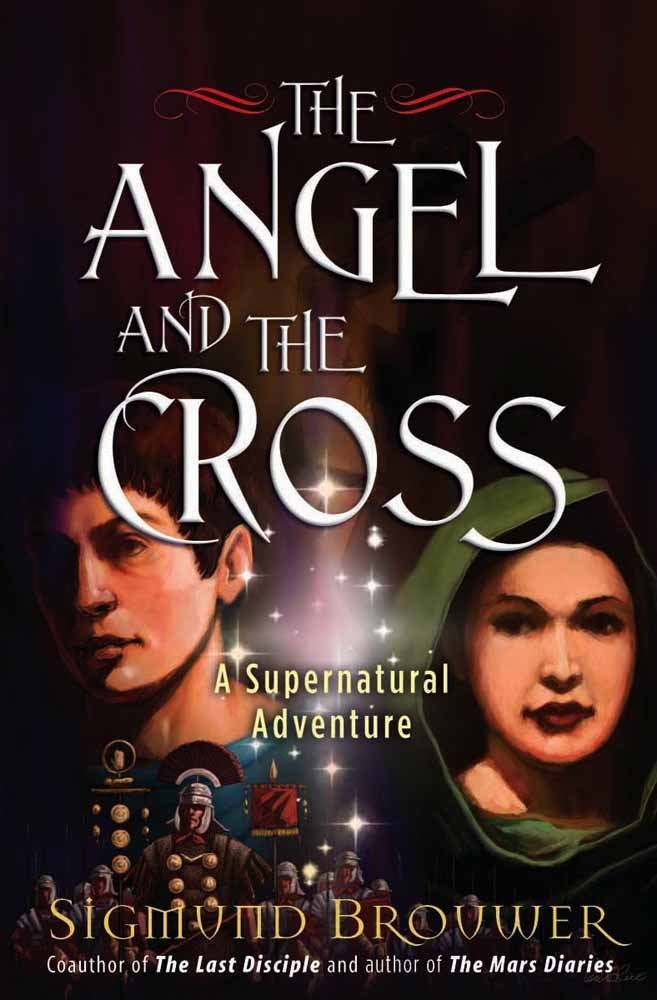 The Angel and the Cross: A Supernatural Adventure (Guardian Angel) pdf epub
