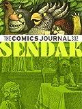 The Comics Journal #302 (The Comics Journal)