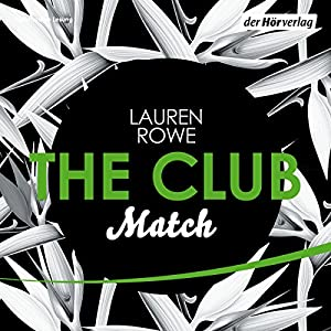 Match (The Club 2) Hörbuch