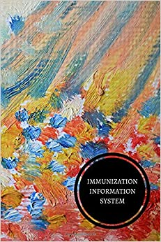 Immunization Information System: Health Log Book
