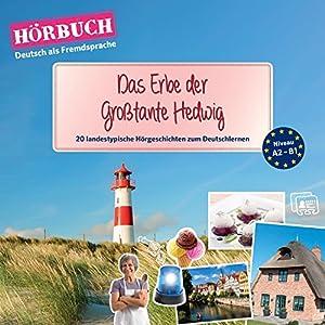 Das Erbe der Großtante Hedwig (PONS Hörbuch Deutsch als Fremdsprache) Audiobook