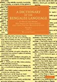 A Dictionary of the Bengalee Language Volume 2 : In Which the Words Are Traced to Their Origin, and Their Various Meanings Given, Carey, William, 1108055168