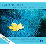 Calming Rain - Brings You Relaxation and Sleep -
