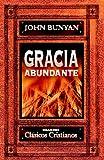 Gracia Abundante, John Bunyan, 8472287599