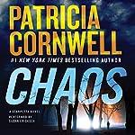 Chaos: A Scarpetta Novel | Patricia Cornwell