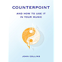 Counterpoint and How to Use It in Your