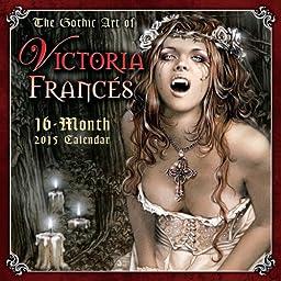 The Gothic Art of Victoria Frances 2015 Wall Calendar
