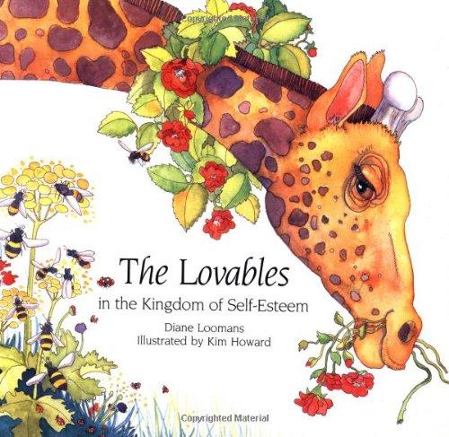 Download The Lovables in the Kingdom of Self-Esteem (Loomans, Diane) PDF