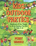img - for Kids Outdoor Parties (Children's Party Planning Books) book / textbook / text book
