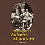 Ike Godsey of Walton's Mountain | Joe Conley