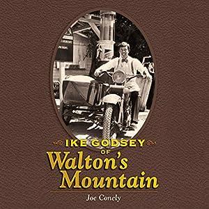Ike Godsey of Walton's Mountain Audiobook