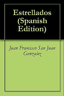 Estrellados (Spanish Edition)