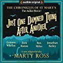 Just One Damned Thing After Another: An Audible Original Drama Performance by Marty Ross Narrated by Gemma Whelan, Ben Miles, Jonathan Bailey, Zara Ramm