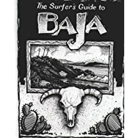 The Surfer's Guide to Baja