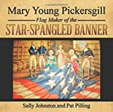 img - for Mary Young Pickersgill Flag Maker of the Star-Spangled Banner book / textbook / text book