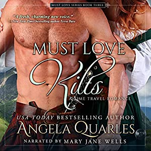 Must Love Kilts: A Time Travel Romance Audiobook