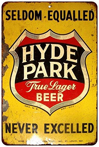 Hyde Park True Lager Beer Vintage Look Reproduction 8x12 Metal Sign 8122021 (Hyde Park Beer)