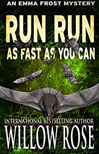 Run, Run, As Fast As You Can by Willow Rose ebook deal