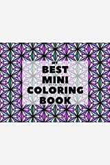 My BEST MINI COLORING BOOK (Pocket Coloring Book) Paperback